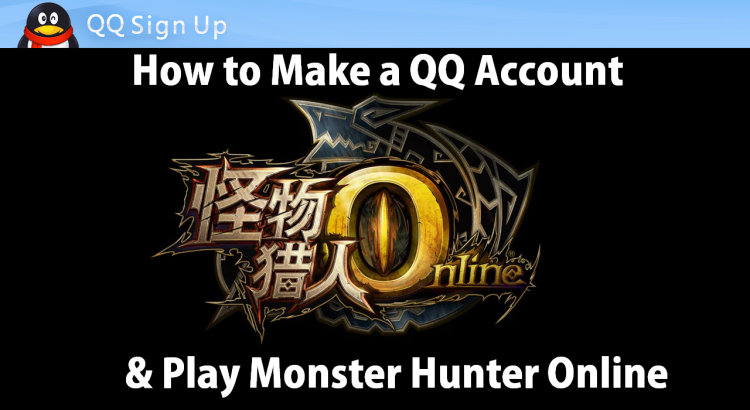 How To Make a QQ Account and Download Monster Hunter Online Pic